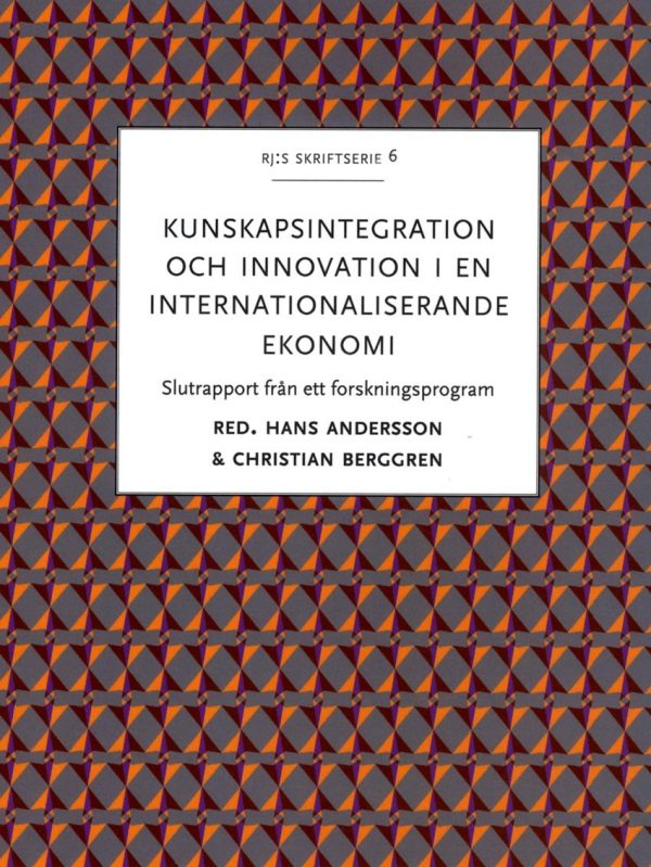 Kunskapsintegration och innovation i en internationaliserande ekonomi e1609413753257